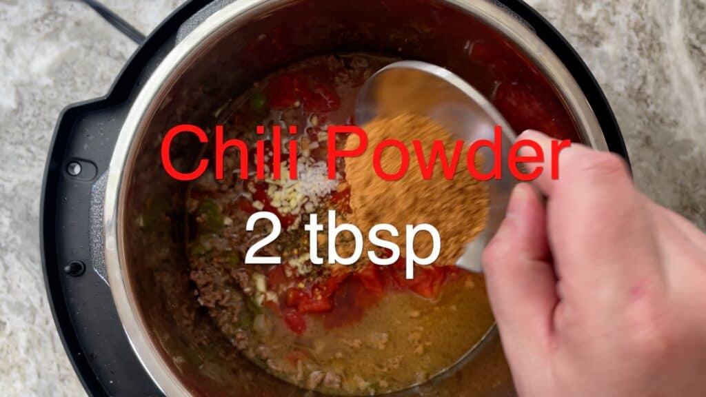 Instant Pot Chili add chili powder