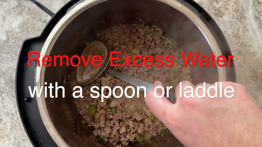 Instant Pot Chili remove any excess water