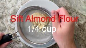 Sift Almond Flour