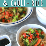 Low Carb Vegetable Stir Fry and Cauliflower Rice